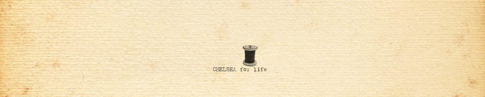 CHELSEA for life チェルシーフォーライフ ブログ